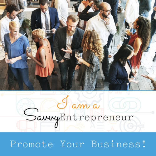 Promote Your Business - Savvy Entrepreneur